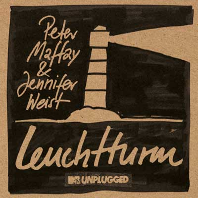 Peter Maffay & Jennifer Weist - Leuchtturm (MTV Unplugged)