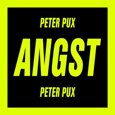 Peter Pux - Angst