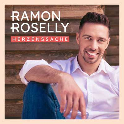 Ramon Roselly - Herzenssache (Album am 10.04.2020)
