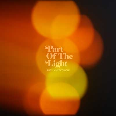 Ray LaMontagne: Part Of The Light (Album)