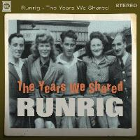 Runrig: The Years We Shared