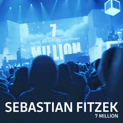 Sebastian Fitzek feat. Henning Wehland, Lian Krings + Leon Gurvitch - 7 Million