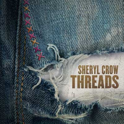 Sheryl Crow - Threads (Album am 30.08.2019)