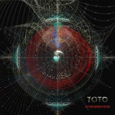 TOTO - 40 Trips Around The Sun (Das neue Greatest Hits Album am 09.02.2018)