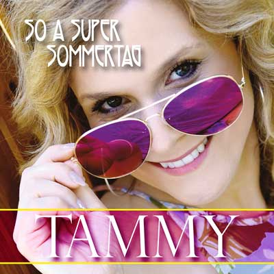 Tammy - So a Super Sommertag