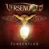 Versengold - Funkenflug (Die neue Single) + Musik Video