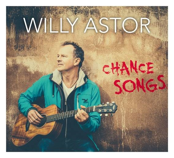 Willy Astor: Chance Songs (Album am 27.01.2017)