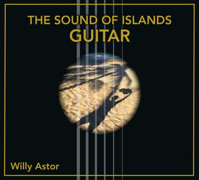 Willy Astor - The Sound of Islands (Guitar)