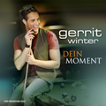 Gerrit Winter - Dein Moment