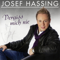 Josef Hassing - Vergiss mich nie