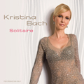 Kristina Bach - Solitaire