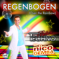 Techno-Buben feat. Nico Gemba - Regenbogen (Over the Rainbow)