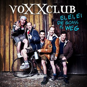voXXclub - Ei, ei, ei, die Goass is weg